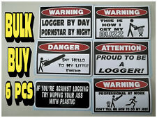 FUNNY LOGGER CHAINSAW TREE FELLING FORESTRY SPUR HARD HAT STICKERS DECALS X6PCS