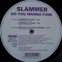 """Slammer - Do You Wanna Funk (12"""") Vinyl Schallplatte 100651"""