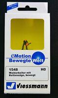 Viessmann 1548 HO  Waldarbeiter mit Kettensäge, bewegt  - Neuwertig, 1x benutzt