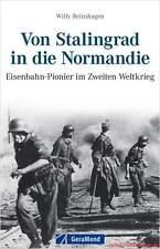 Fachbuch Von Stalingrad in die Normandie, Eisenbahn-Pionier im 2. Weltkrieg, OVP