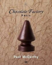Paul Mccarthy: Chocolate Factory Paris Volume 2: By McCarthy, Paul Parisi, Ch...