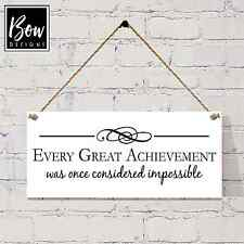"G010 inspirational quote sign, ""great achievement"" gift, sign, plaque, wall sign"