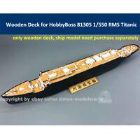 Wooden Deck for HobbyBoss 81305 1/550 RMS Titanic Ship Model CY700042