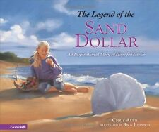 The Legend of the Sand Dollar: An Inspirational St