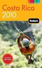 Fodor's Costa Rica 2010 (Full-color Travel Guide) Fodor's Paperback
