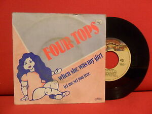 1981 FOUR TOPS When She Was My Girl 7/45 NMINT PORTUGAL RARE UNIQUE SLEEVE