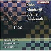 Kahn, Klughardt, Loeffler, Hindemith: Trios (CD 2002) Chandos (New & Sealed)