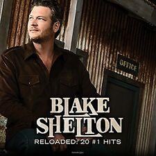 Reloaded: 20 #1 Hits by Blake Shelton (CD, Oct-2015, Warner Bros.) NEW