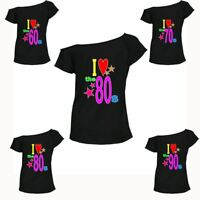 Ladies I Love The 60s 70s 80s 90s T-shirt Top Hen Party Retro Fancy outfit Lot