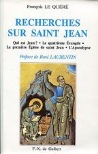François Le Quéré = RECHERCHES SUR SAINT JEAN pref. René Laurentin