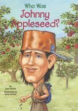 Who Was Johnny Appleseed? (Turtleback School & Library Binding-ExLibrary