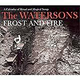 The Watersons - Frost and & Fire (NEW CD)
