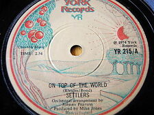 "SETTLERS - ON TOP OF THE WORLD   7"" VINYL"