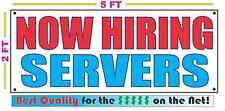 NOW HIRING SERVERS Banner Sign NEW Larger Size Best Quality for The $$$