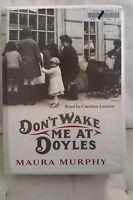 Don't Wake Me at Doyles: Maura Murphy: Unabridged Cassette: Narr Caroline Lennon