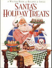 Santa's Holiday Treats Christmas Recipes and  Ideas Book from Wilton 1234 - NEW