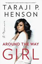 Around the Way Girl A Memoir by Taraji P. Henson 9781501126000   Brand New