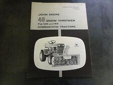 John Deere 49 Snow Thrower for 120 & 140 Hydrostatic Tractors Operator's Manual