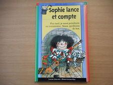 SOPHIE LANCE ET COMPTE - LOUISE LEBLANC . MARIE-LOUISE GAY