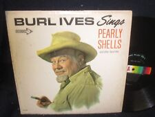 """Burl Ives SIngs """"Pearly Shells"""" And Other Favorites LP"""