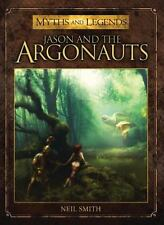 Jason and the Argonauts (Myths and Legends), Smith, Neil