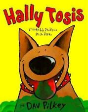 Hally Tosis / Dog Breath!: El horrible problema de un perro/ The horrible troubl