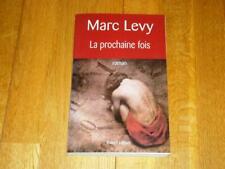 MARC LEVY - LA PROCHAINE FOIS