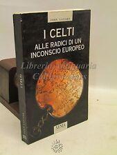 PSICOLOGIA FILOSOFIA - John Layard: I Celti Inconscio Europeo, Xenia 1995