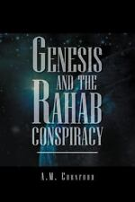 Genesis And The Rahab Conspiracy: By A M. Cornford