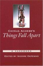 Chinua Achebe's Things Fall Apart: A Casebook (Paperback or Softback)