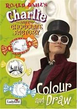 Charlie and the Chocolate Factory Colour and Draw Book (Film Tie in Colour & D,