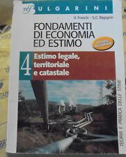 FONDAMENTI DI ECONOMIA ED ESTIMO VOL.4 - D.FRANCHI G.C.RAGAGNIN - BULGARINI