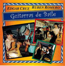 Ruben Romero & Edgar Cruz - Guitarras De Baile (CD 2006)