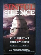 Sinful Silence: When Christians Neglect Their Civic Duty [Paperback] [Jul 25, ..
