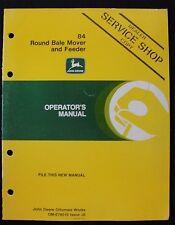 GENUINE 1986 JOHN DEERE 84 ROUND BALE MOVER & FEEDER OPERATOR'S MANUAL VERY NICE