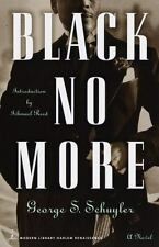 Modern Library Paperbacks: Black No More : A Novel by George S. Schuyler...