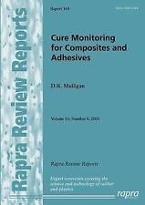 Cure Monitoring for Composites and Adhesives Vol. 14 by David Mulligan (2003,...