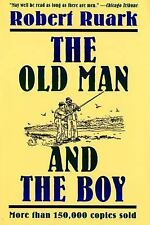 The Old Man and the Boy Ruark, Robert Paperback