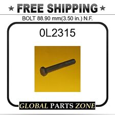 0L2315 - BOLT 88.90 mm(3.50 in.) N.F.  for Caterpillar (CAT)