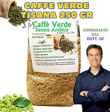 CAFFE VERDE Green Coffee Tisana 250gr DIMAGRANTE BRUCIA GRASSI No compresse