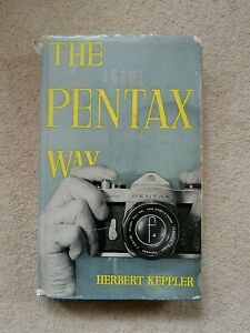 The Pentax Way, by Herbert Keppler, Hardcover, 2nd Edition