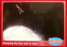 THUNDERBIRDS - Escaping the Sun Just in Time - Card #59 - Cards Inc 2001