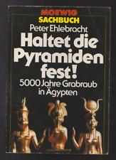 Haltet die Pyramiden fest! von Peter Ehlebracht