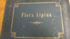 FLORA ALPINA ~ Antique Pressed Flower Specimen Album Botanical HERBARIUM ca 1885