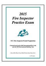 2015 ICC Fire Inspector Practice Exam in Book Form