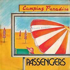 DISCO 45 Giri  Passengers  - Camping Paradise / Fra Le Stelle, Il Buio E L'Anima