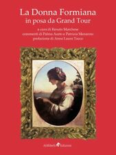 La donna formiana in posa da Grand Tour - [Ali Ribelli Edizioni]