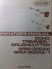 Echo Kioritz Srm 300ae Srm 300ae 1 Brushcutter Line Trimmer Owner Amp Parts Manual