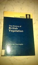 The History of British Vegetation by W. Pennington