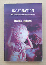 Incarnation Melanie Reinhart Four Angles and the Moon's Nodes 2004 CPA Astrology